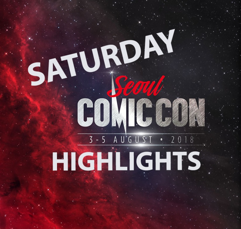 SEOUL COMIC CON 2018 SATURDAY HIGHLIGHTS & MICHAEL ROOKER